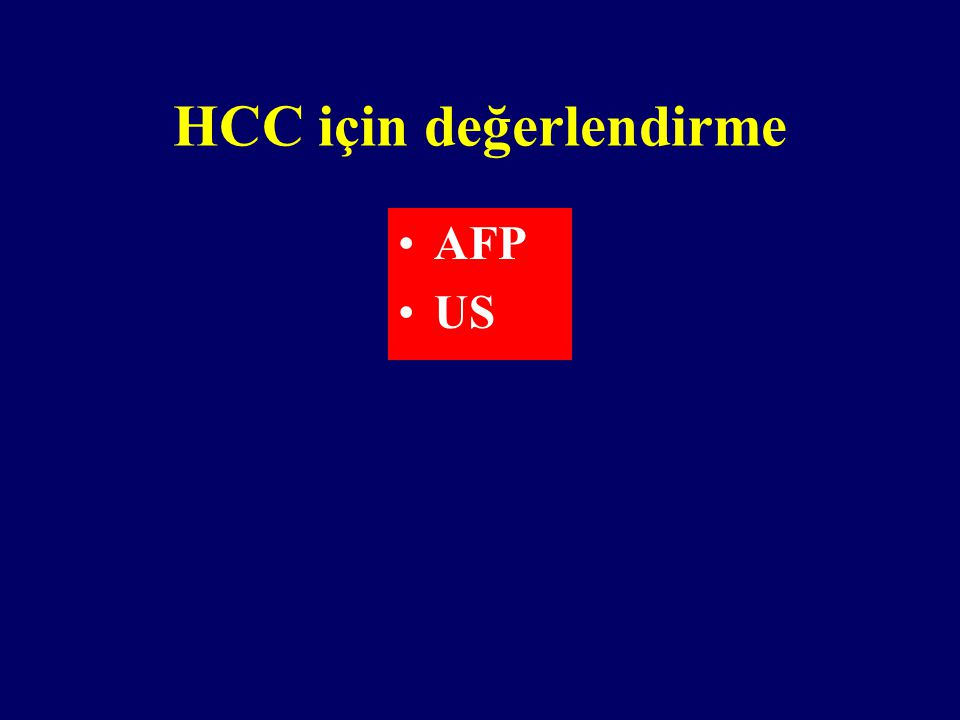 HCC için değerlendirme AFP US