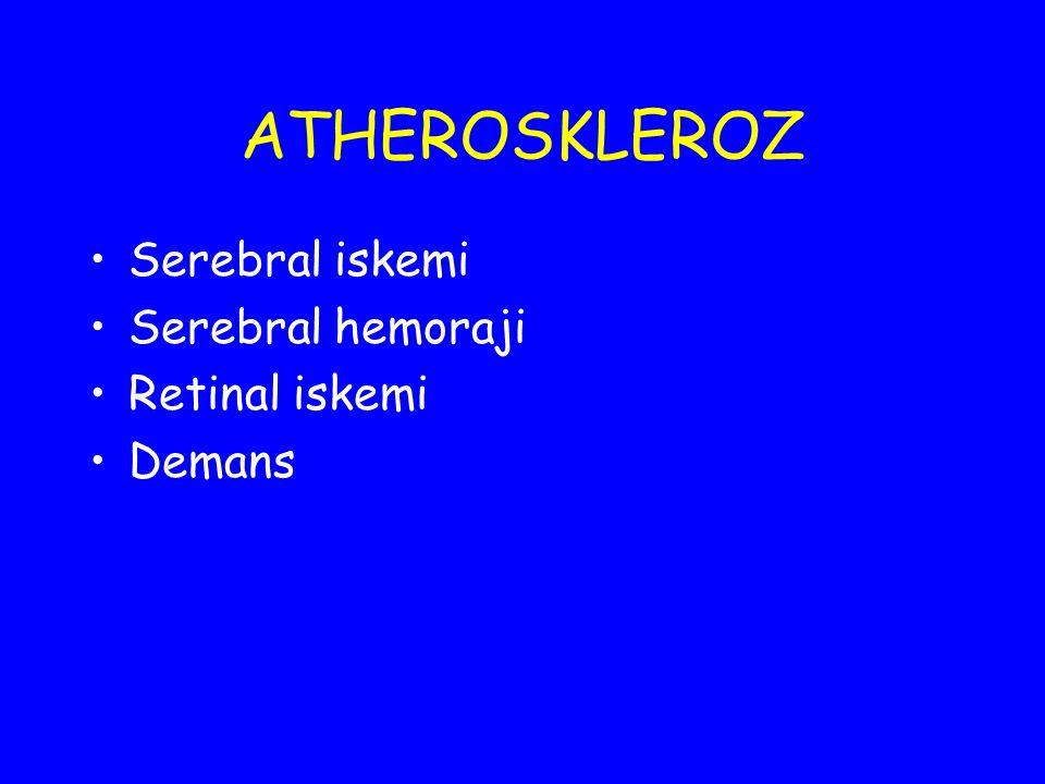 SEREBRAL İSKEMİ Geniş arter atherosklerozu; Tüm iskemik strokların % 50'sini oluşturur Tromboz Emboli Hemodinamik infarkt