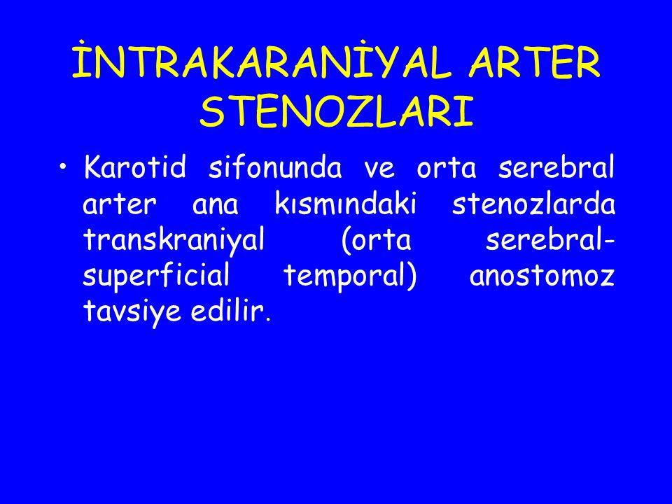 İNTRAKARANİYAL ARTER STENOZLARI Karotid sifonunda ve orta serebral arter ana kısmındaki stenozlarda transkraniyal (orta serebral- superficial temporal