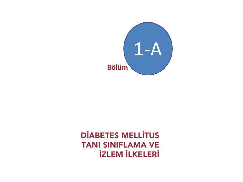 DİABETES MELLİTUS TANI, SINIFLAMA ve İZLEM İLKELERİ Tanım Diabetes Mellitus (DM), insülin salınımı, insülin etkisi veya bu faktörlerin her ikisinde de bozukluk olması sonucunda ortaya çıkan hiperglisemi ile karakterize kronik metabolik bir hastalıktır