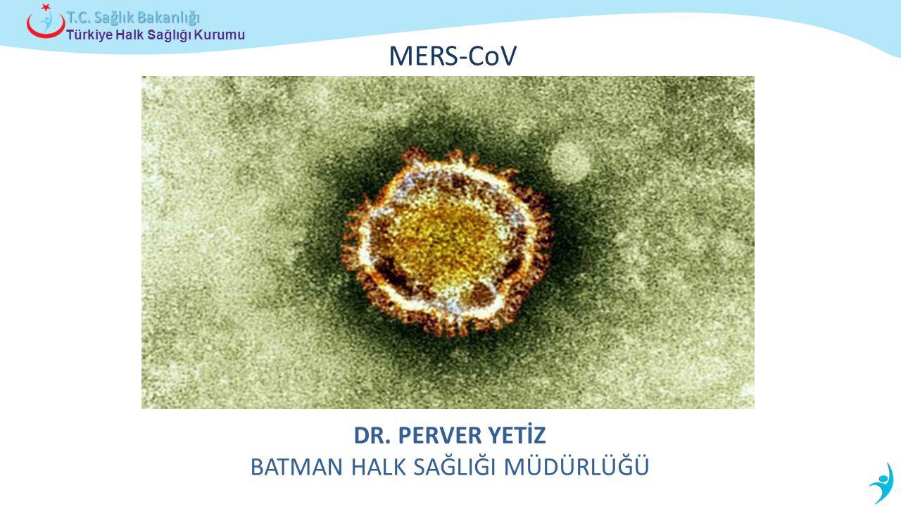 Türkiye Halk Sağlığı Kurumu T.C.Sağlık Bakanlığı MERS-CoV DR.