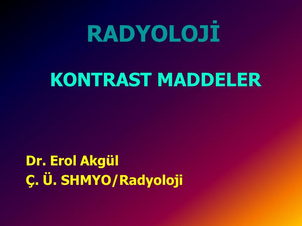 İYONİK MONOMERİK KONTRAST MADDELER 1 (Yüksek ozmolariteli) Benzoik asit türevlerinin monoasidk tuzlarıdır.