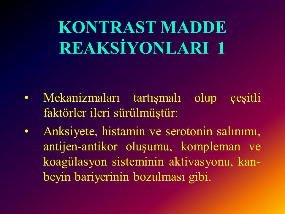 KONTRAST MADDE REAKSİYONLARI ve TEDAVİSİ