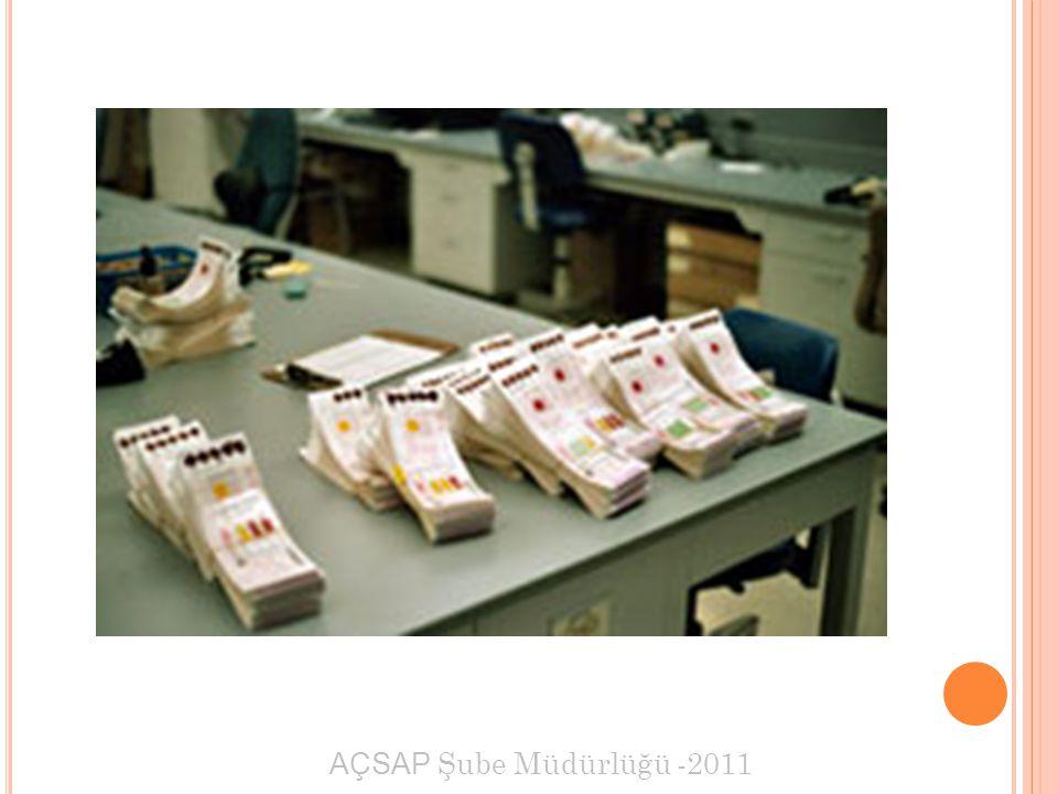 AÇSAP Şube Müdürlüğü -2011 Alınan topuk kanı Neonatal Tarama Defterine kayıt edilmelidir.