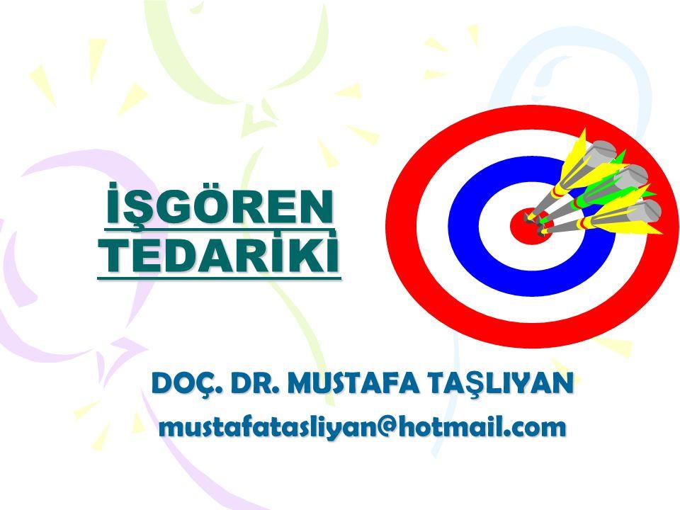 İŞGÖREN TEDARİKİ DOÇ. DR. MUSTAFA TA Ş LIYAN mustafatasliyan@hotmail.com