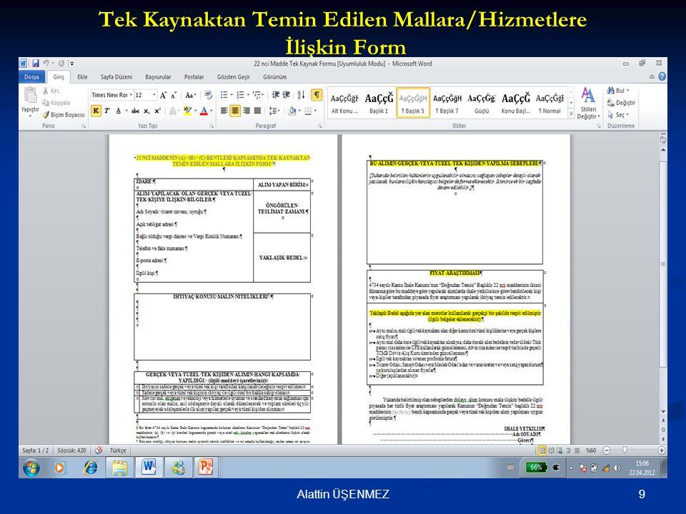 Tek Kaynaktan Temin Edilen Mallara/Hizmetlere İlişkin Form 9Alattin ÜŞENMEZ
