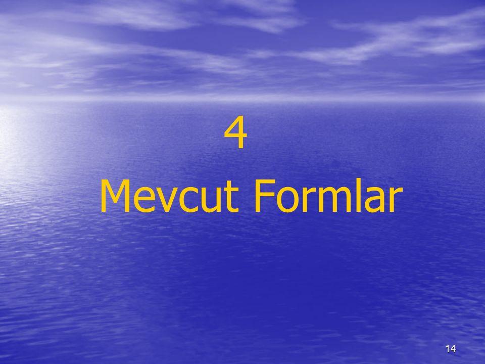 14 4 Mevcut Formlar