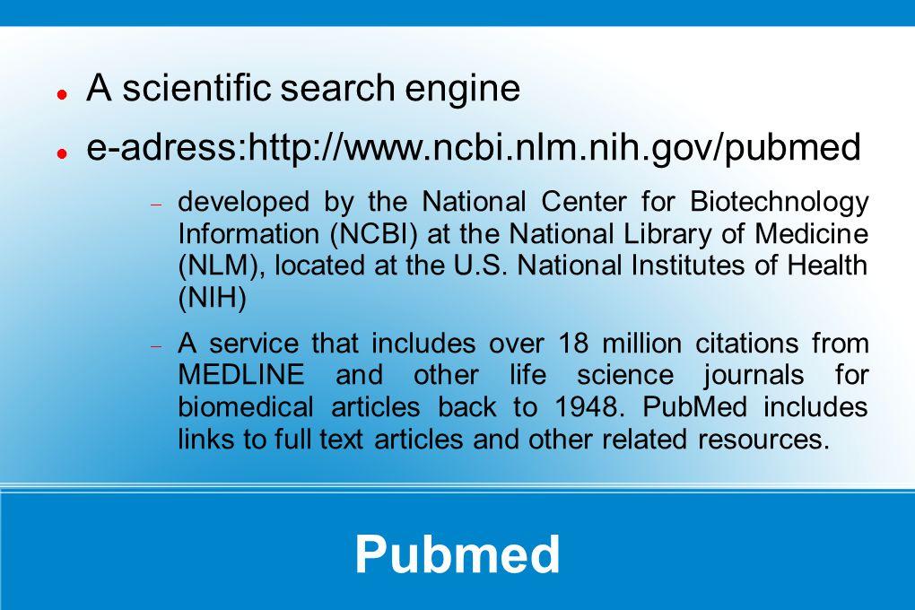 Pubmed ne yapar.bilimsel internet araştırması.