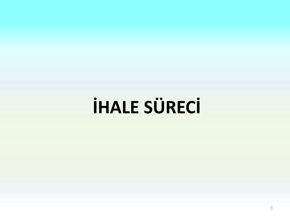 İHALE SÜRECİ 3