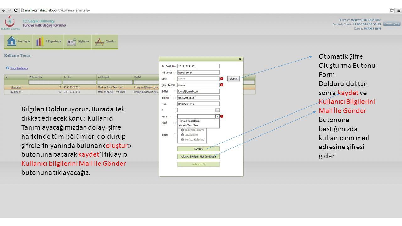 TSM VE KAMP KULLANICILAR İÇİN VERİ GİRİŞ PANELİ Veri Girişleri Kullanıcı Bilgi Güncelleme (Mail-GSM-Şifre)