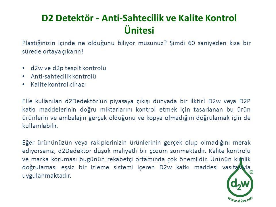 D2 Detektör - Anti-Sahtecilik ve Kalite Kontrol Ünitesi Plastiğinizin içinde ne olduğunu biliyor musunuz? Şimdi 60 saniyeden kısa bir sürede ortaya çı