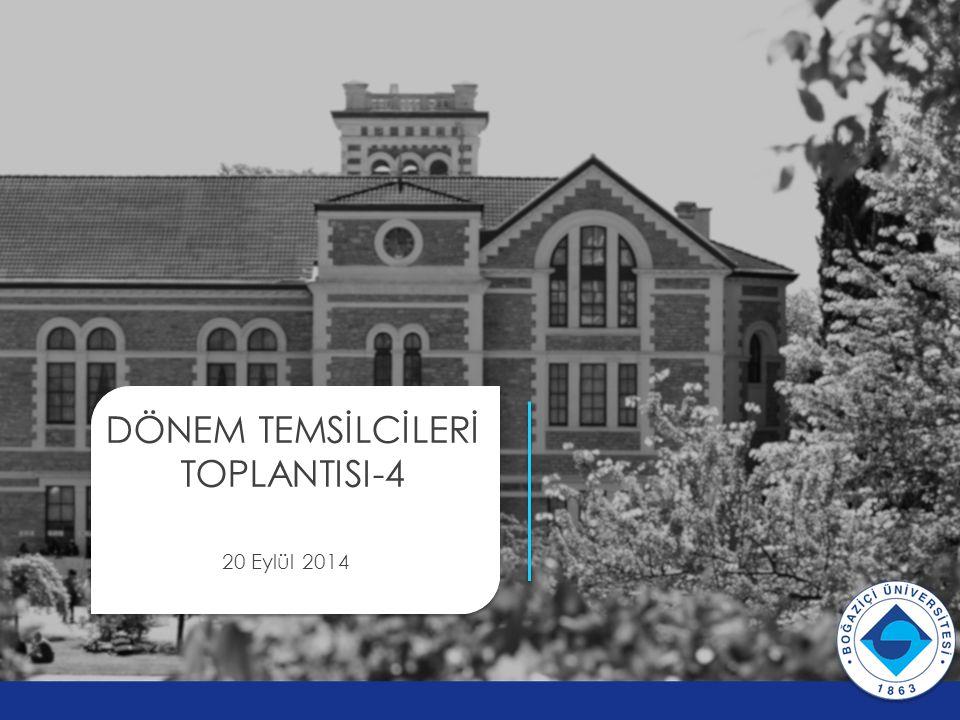 DÖNEM TEMSİLCİLERİ TOPLANTISI-4 20 Eylül 2014