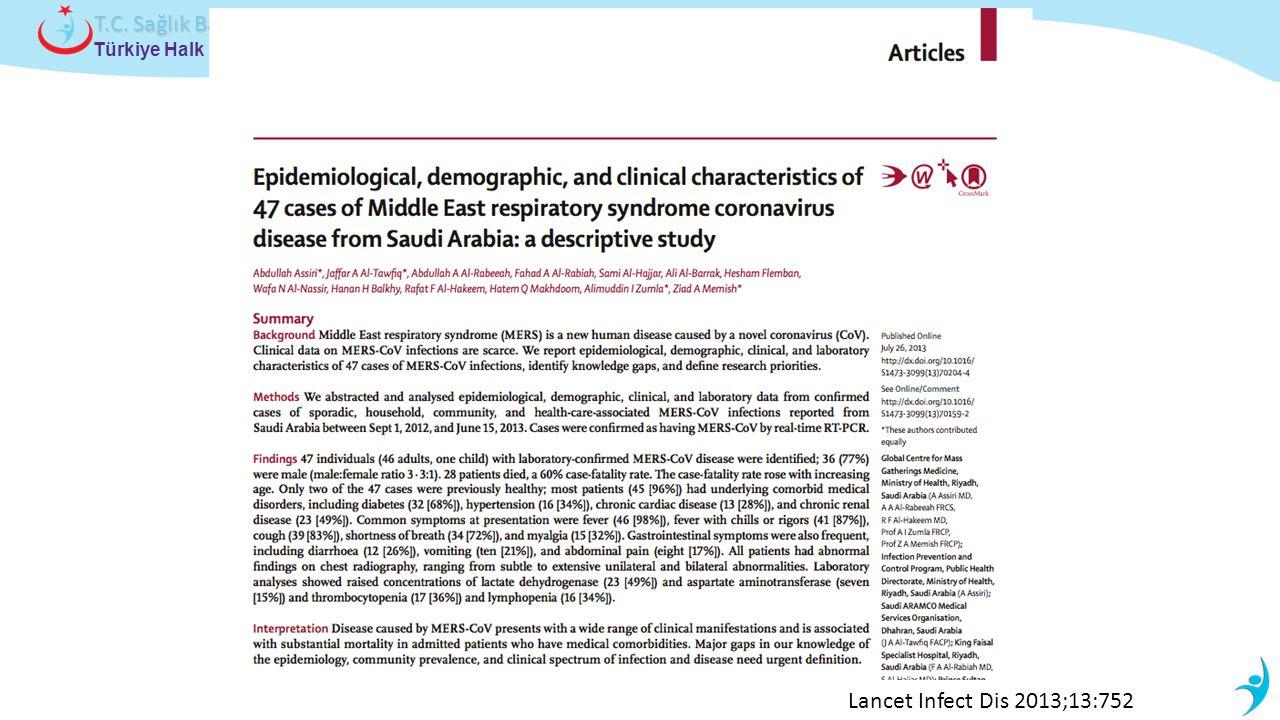 Türkiye Halk Sağlığı Kurumu T.C. Sağlık Bakanlığı Lancet Infect Dis 2013;13:752