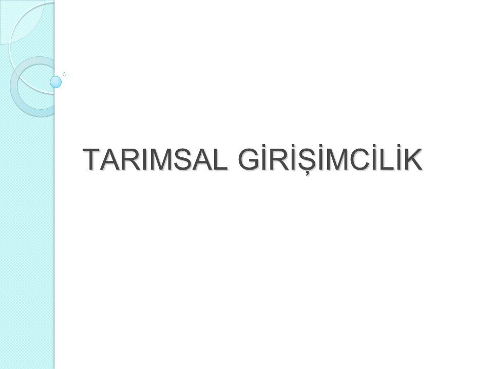TARIMSAL GİRİŞİMCİLİK