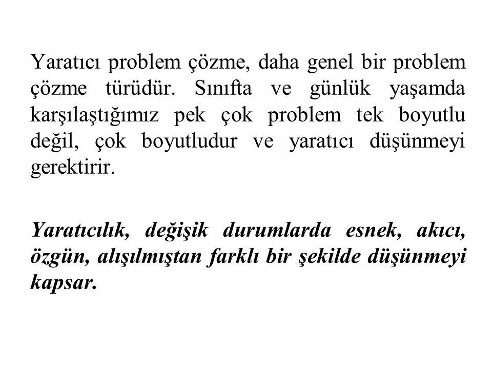Yaratıcı problem çözme, daha genel bir problem çözme türüdür.