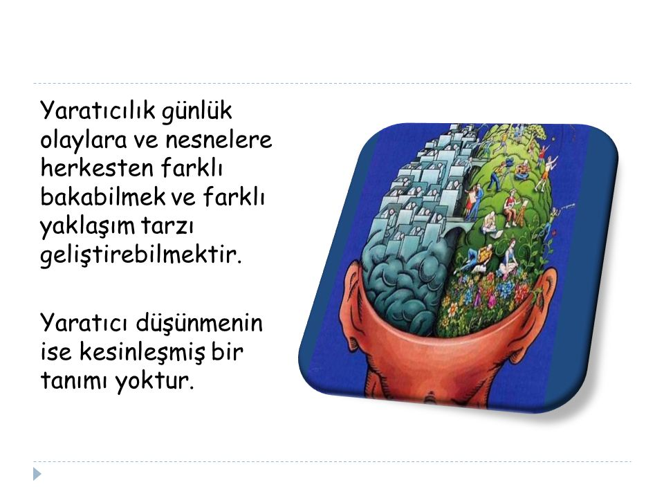 Yaratıcılık ile yaratıcı düşünme genellikle aynı kavram olarak algılanır.