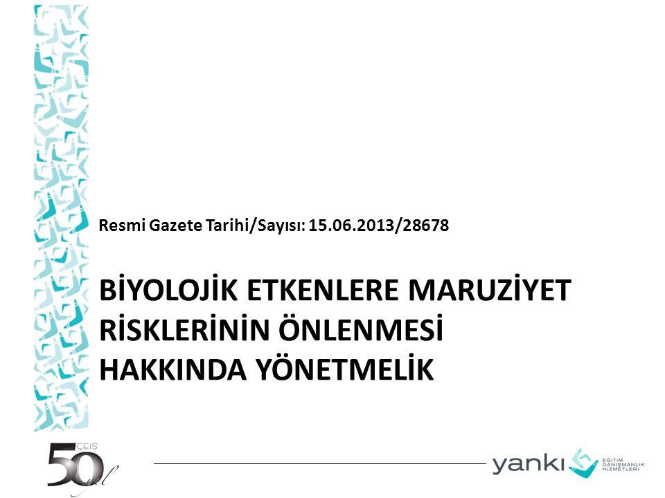 YÜRÜRLÜKTEN KALDIRILAN YÖNETMELİK MADDE 19 – (1) 10/6/2004 tarihli ve 25488 sayılı Resmî Gazete'de yayımlanan Biyolojik Etkenlere Maruziyet Risklerinin Önlenmesi Hakkında Yönetmelik yürürlükten kaldırılmıştır.