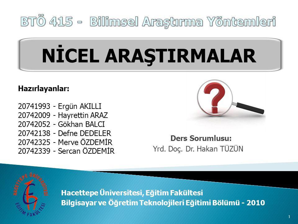 Ders Sorumlusu: Yrd. Doç. Dr. Hakan TÜZÜN Hacettepe Üniversitesi, Eğitim Fakültesi Bilgisayar ve Öğretim Teknolojileri Eğitimi Bölümü - 2010 Hazırlaya