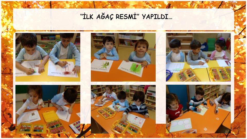 """""""İLK AĞAÇ RESMİ"""" YAPILDI…"""