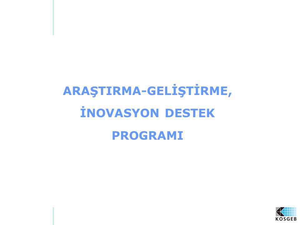 50 PROGRAM VE PROJE SÜRESİ Proje Süresi; en fazla 24 ay