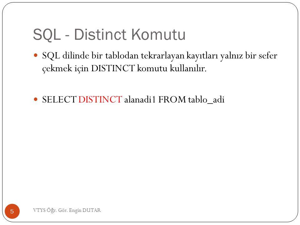 SQL - Distinct Komutu SQL dilinde bir tablodan tekrarlayan kayıtları yalnız bir sefer çekmek için DISTINCT komutu kullanılır. SELECT DISTINCT alanadi1
