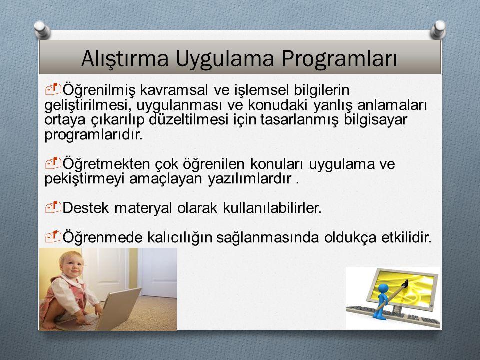 Alıştırma Uygulama Programları Alıştırma Uygulama Programları İki Türde Uygulanır: 1.