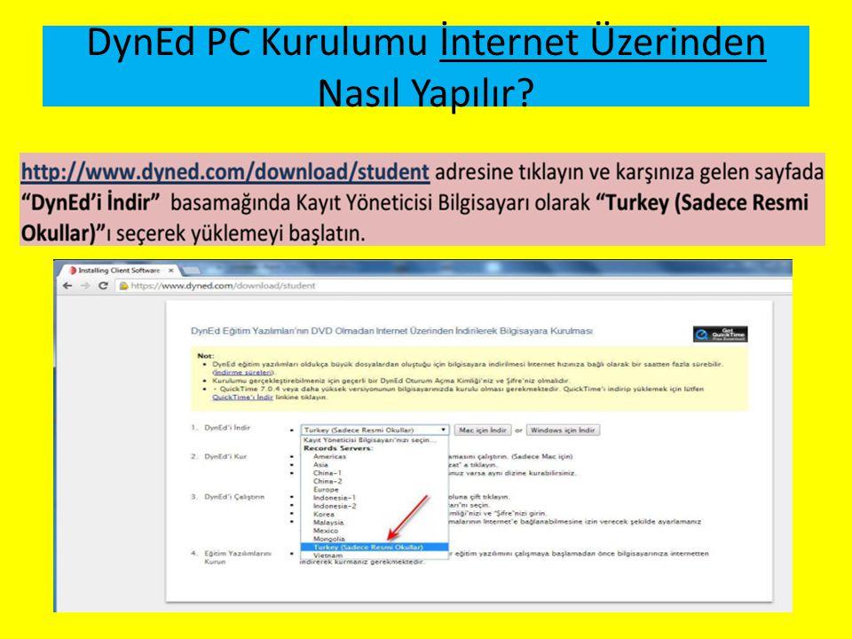 DynEd PC Kurulumu İnternet Üzerinden Nasıl Yapılır?