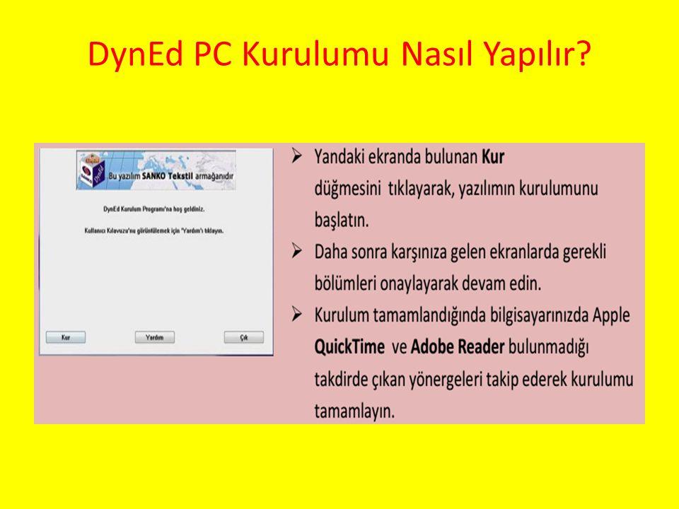 DynEd PC Kurulumu Nasıl Yapılır?