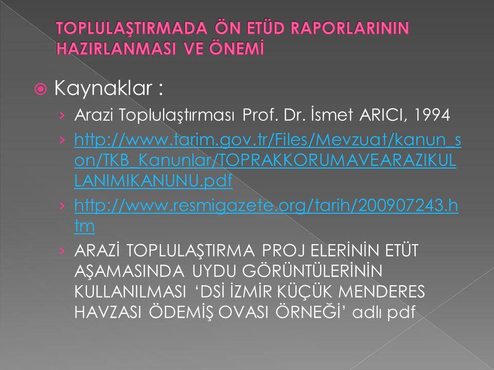  Kaynaklar : › Arazi Toplulaştırması Prof.Dr.