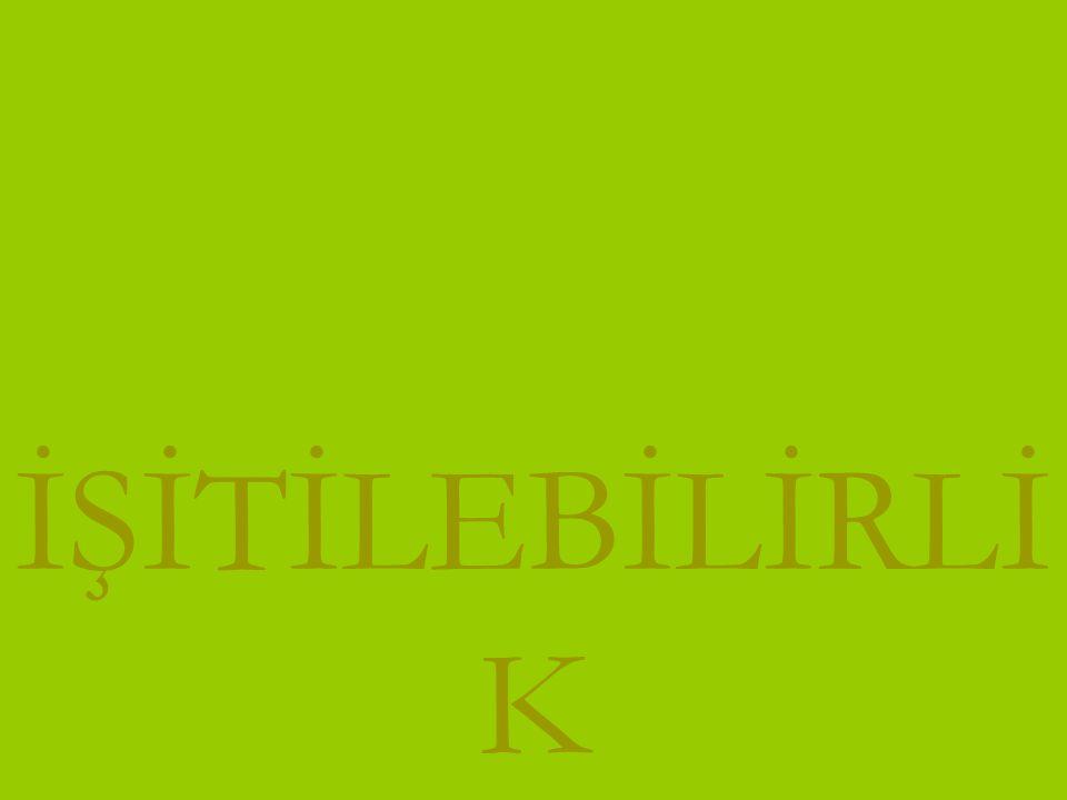 www.turkceciler.com İŞİTİLEBİLİRLİ K