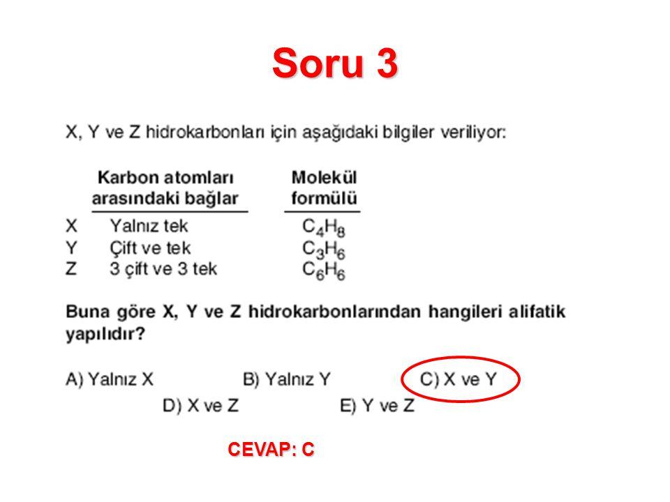 Soru 3 CEVAP: C