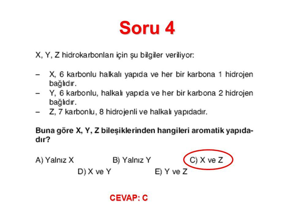 Soru 4 CEVAP: C