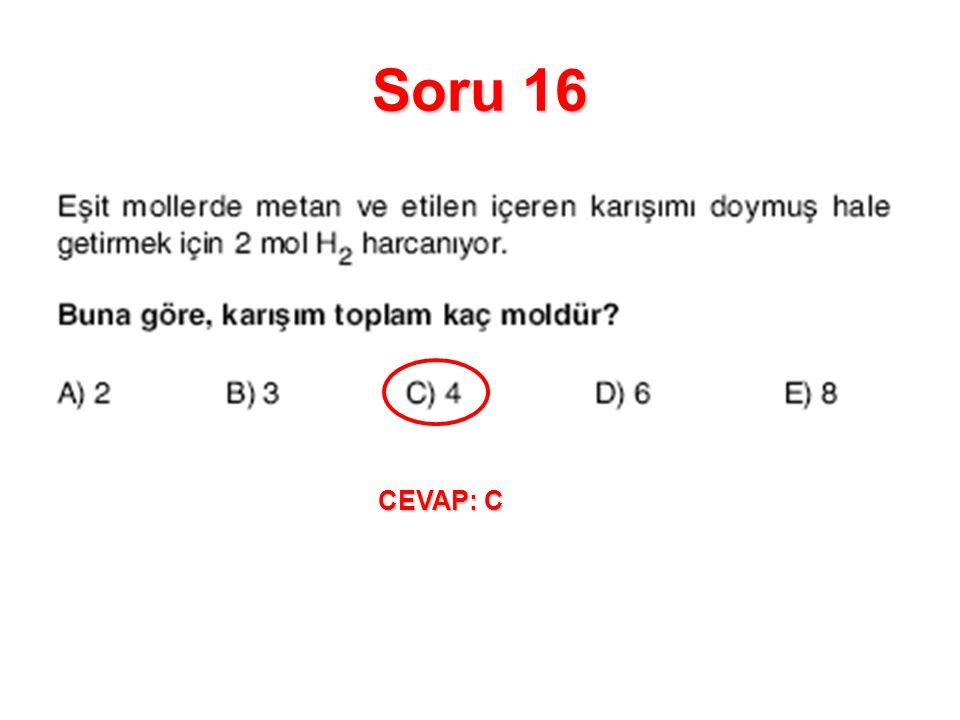 Soru 16 CEVAP: C