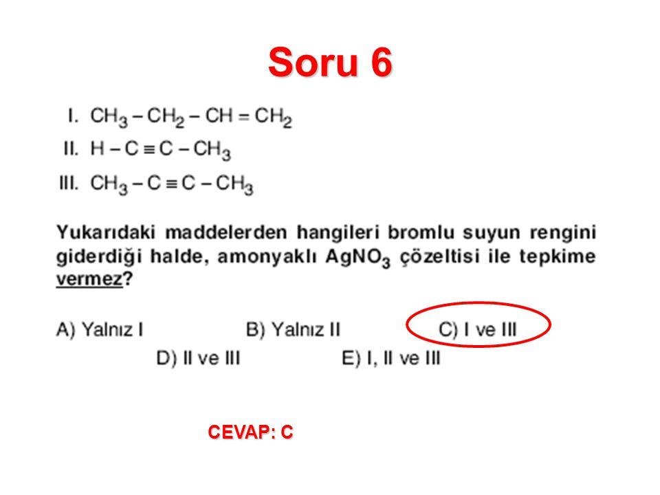 Soru 6 CEVAP: C