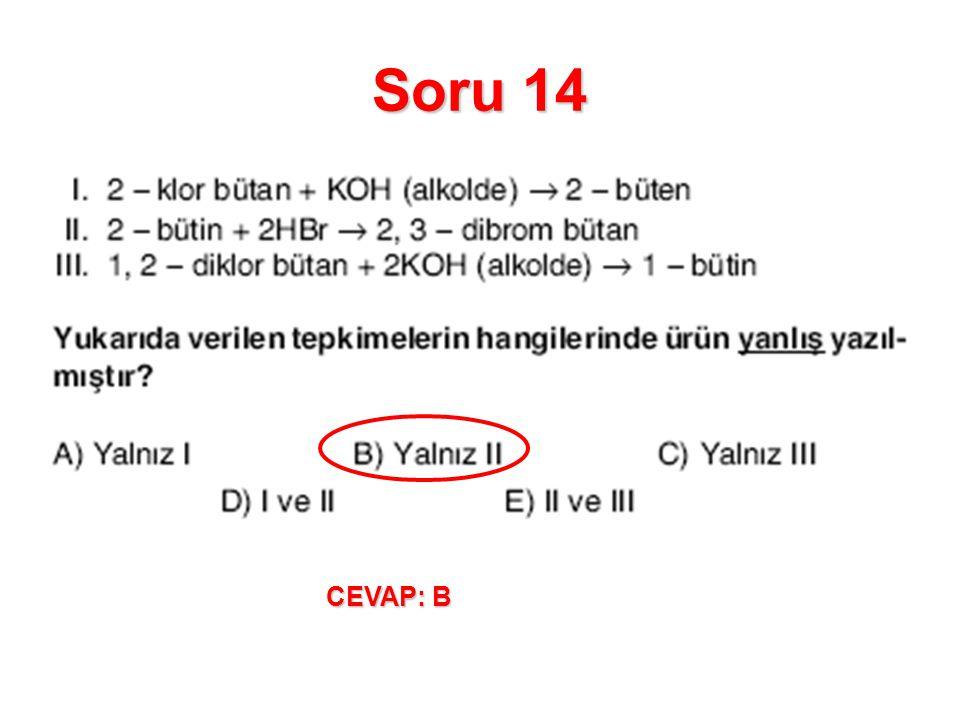 Soru 14 CEVAP: B