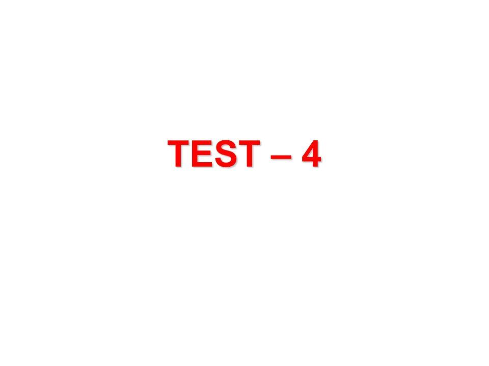 TEST – 4