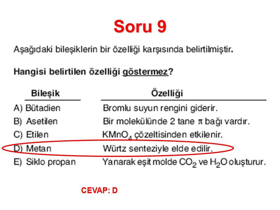 Soru 9 CEVAP: D