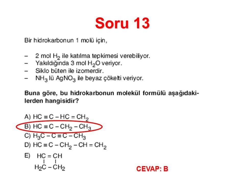 Soru 13 CEVAP: B