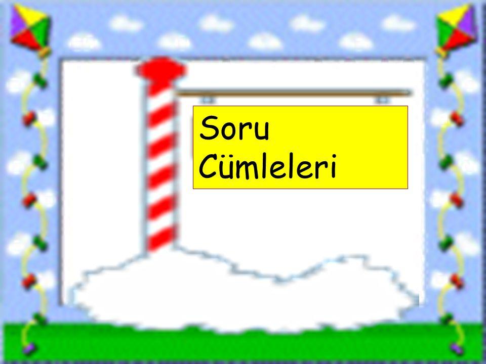 www.sorubak.com Soru Cümleleri
