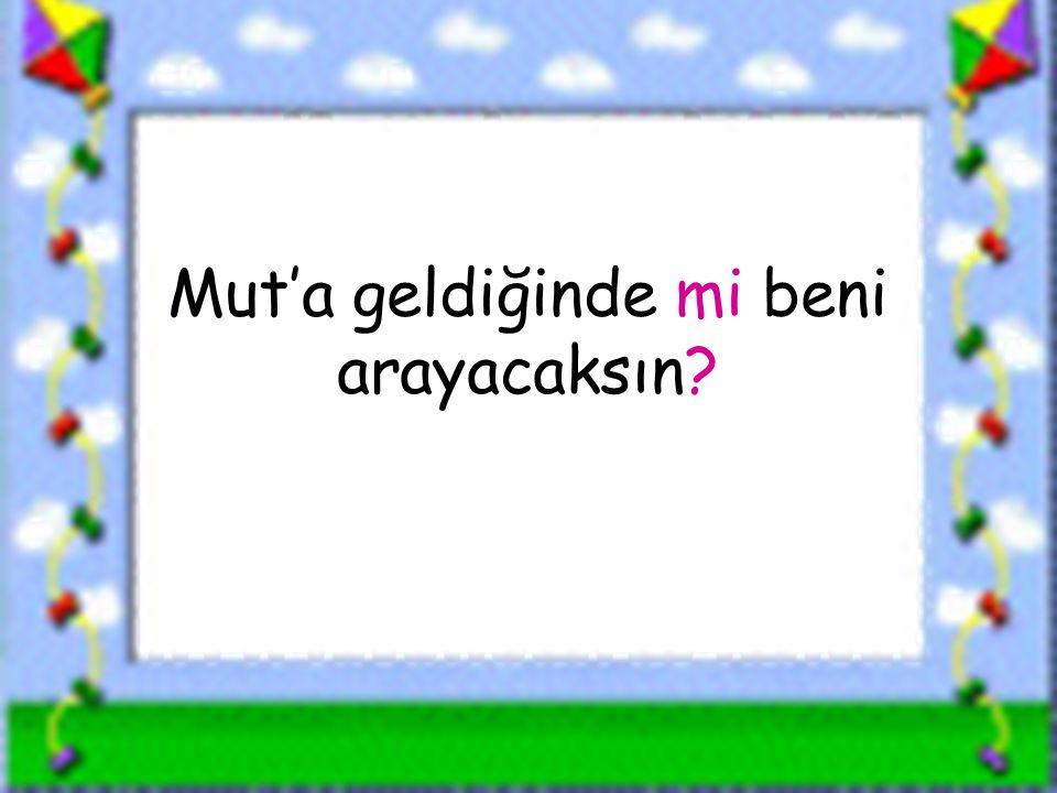 www.sorubak.com Mut'a geldiğinde mi beni arayacaksın?