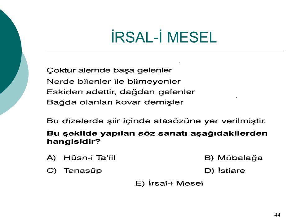 İRSAL-İ MESEL 44