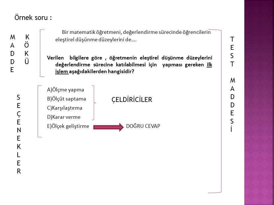  Küçük,M.ve Geçit, Y. ( 2012).Eğitimde Ölçme ve Değerlendirme.