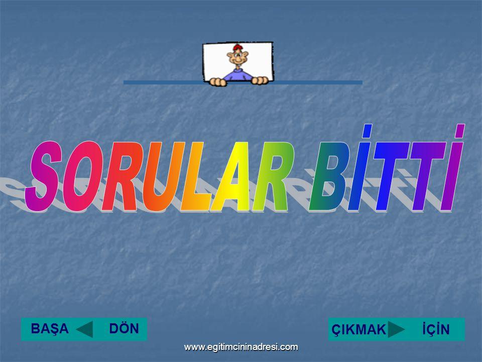 BAŞA DÖN ÇIKMAK İÇİNwww.egitimcininadresi.com