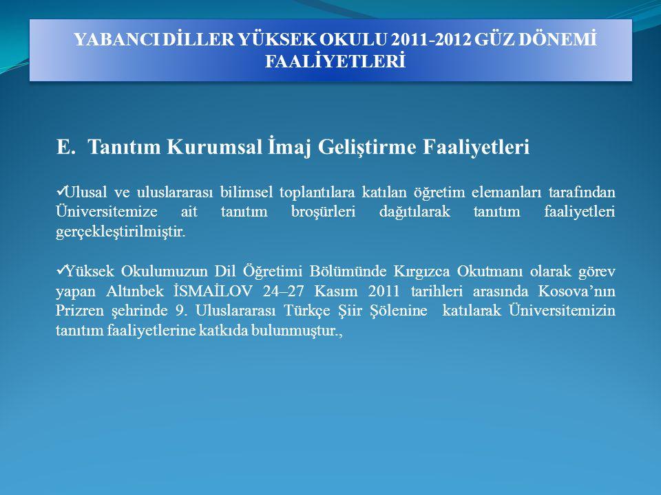 YABANCI DİLLER YÜKSEK OKULU 2011-2012 GÜZ DÖNEMİ FAALİYETLERİ E.