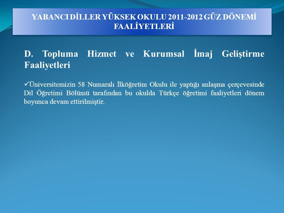 YABANCI DİLLER YÜKSEK OKULU 2011-2012 GÜZ DÖNEMİ FAALİYETLERİ D.