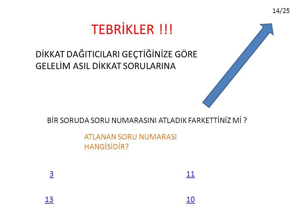 14/25 TEBRİKLER !!.