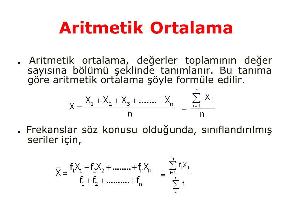 Aritmetik ortalama, değerler toplamının değer sayısına bölümü şeklinde tanımlanır.