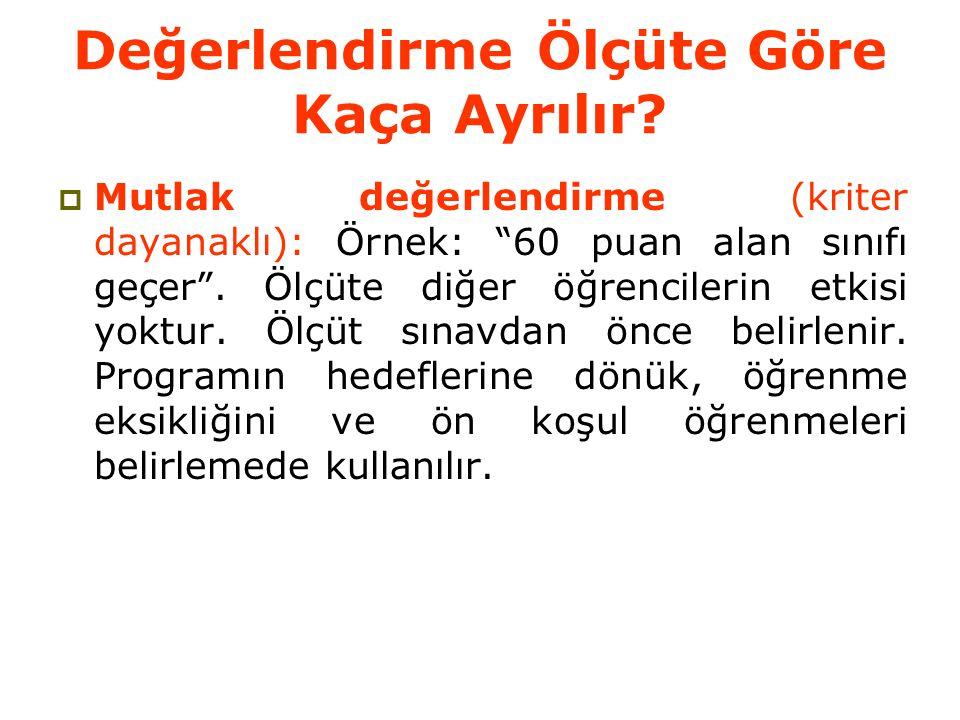 ÖLÇEK TÜRLERİ VE TEMEL ÖZELLİKLERİ EŞİT ARALIKLI ÖLÇEK Türkçe dersinin sınavından 90 alan öğrencinin zekası 45 alan öğrencinin zekasından iki kat fazladır anlamı çıkmaz.