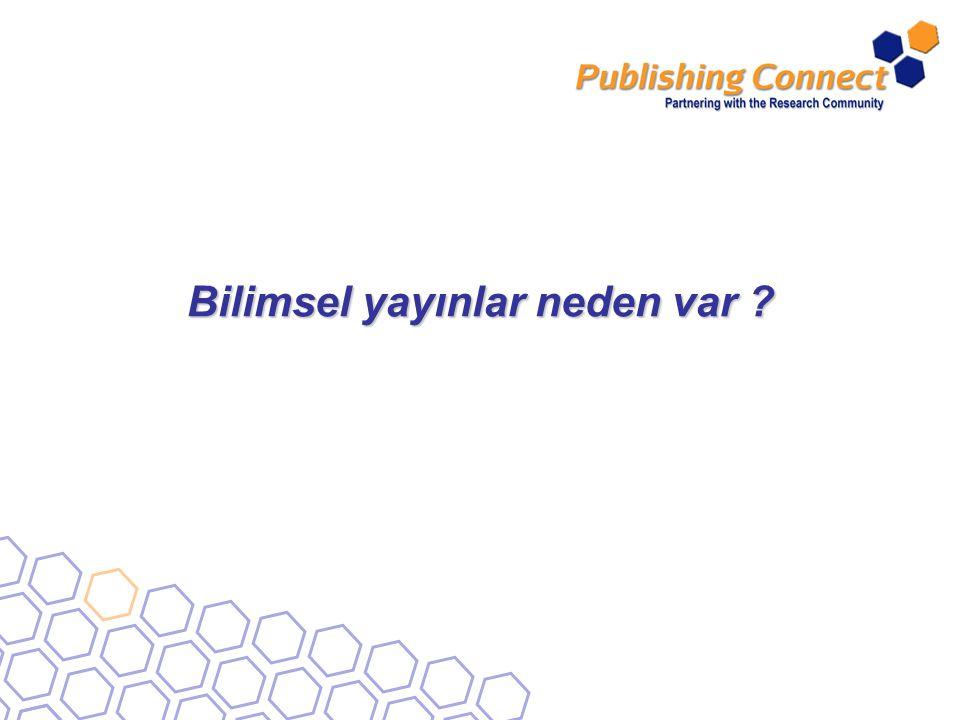Bilimsel yayınlar neden var ?