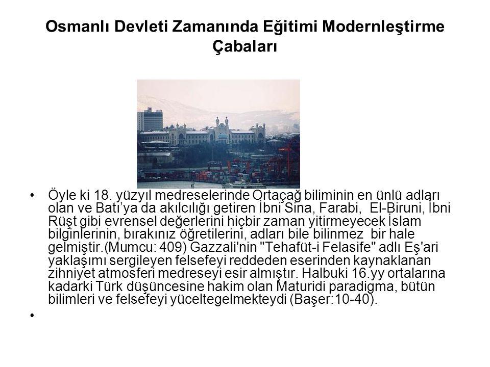 Osmanlı Devleti Zamanında Eğitimi Modernleştirme Çabaları Öyle ki 18.